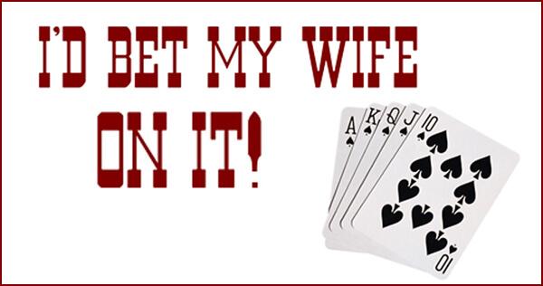 Aposta sua esposa