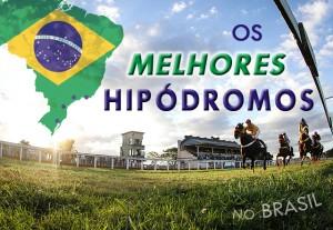 Melhores hipódromos do Brasil