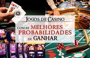Os Jogos de Casino com as Melhores Probabilidades de Ganhar